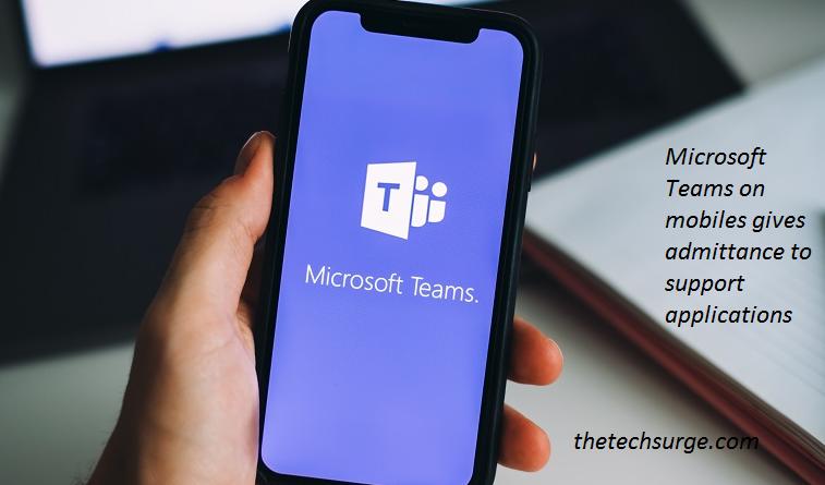 Microsoft Teams on mobiles