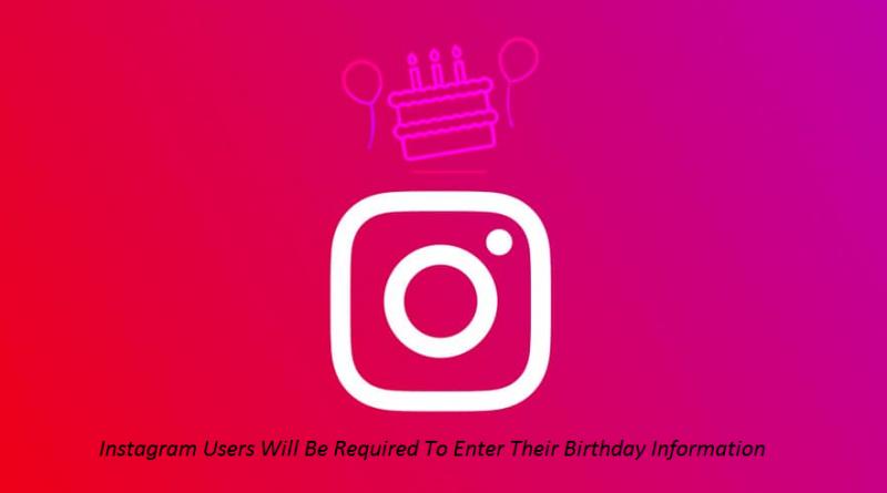 Instagram Required Birthday Information