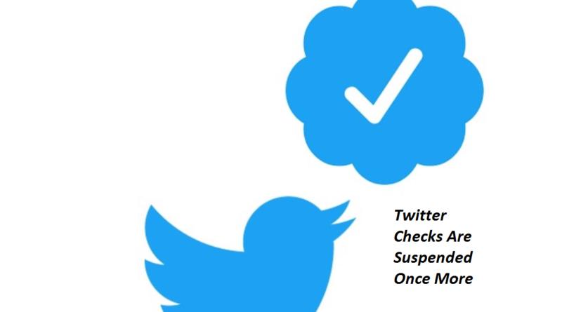 Twitter Checks Suspended