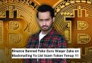 Binance Banned Fake Guru Waqar Zaka
