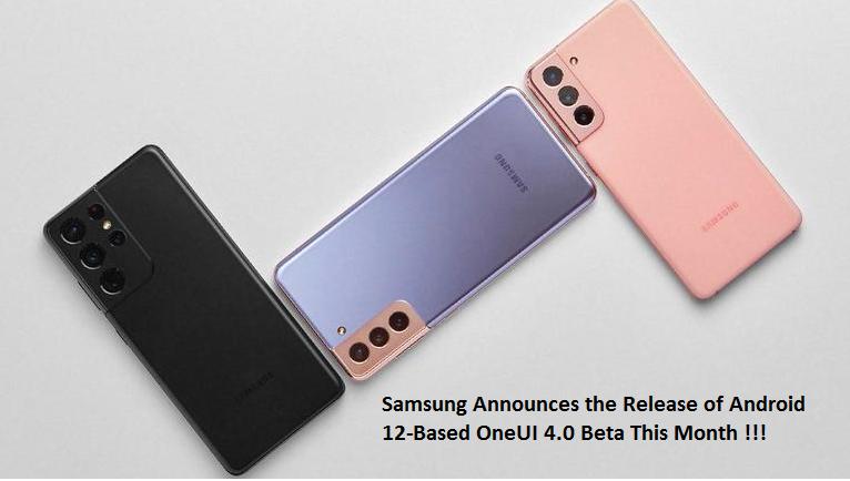 Samsung Android 12-Based One UI 4.0 Beta